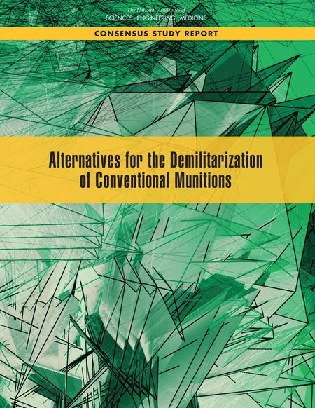 Alternatives for the Demilitarization of Conventional Munitions